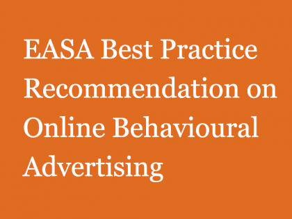 The European Advertising Standards Alliance (EASA) Best Practice Recommendation on OBA