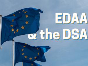 EDAA & the DSA